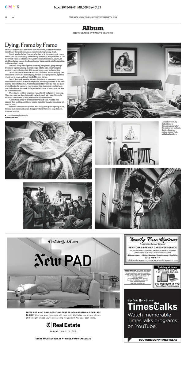 Following my father's death, I proposed a short follow up piece to the original New York Times  article. So it was no surprise that after my mother died, I would do the same. The New York Times agreed and together we created a photo spread with an story online.Read it here