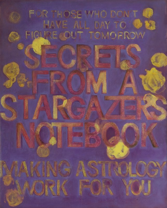 SECRETS FROM A STARGAZER'S NOTEBOOKoil and acrylic on canvas over board52 x 42 cm., 2011