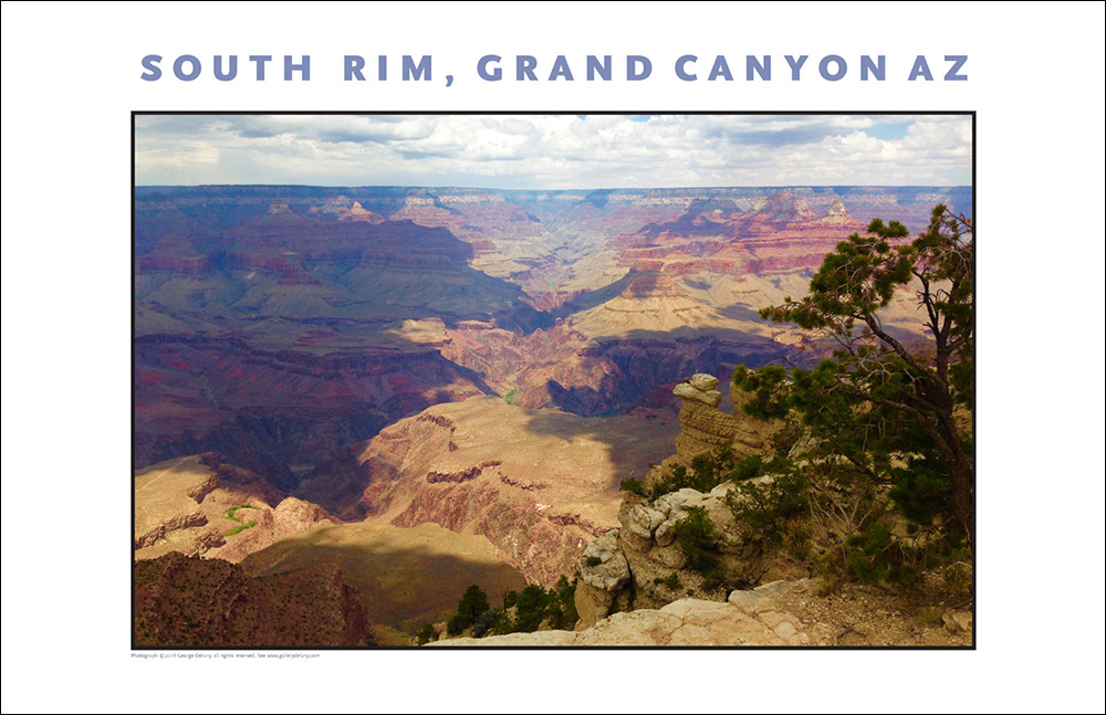 Grandeur...Doesn't Cover It: One of a series of photos of the South Rim of the Grand Canyon offered as digital photo wall decor at Gallery Delany dot com.