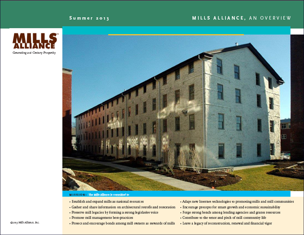 The Mills Alliance is dedicated to the refurbishing of our mills as the basis for new prosperity in the 21st century.