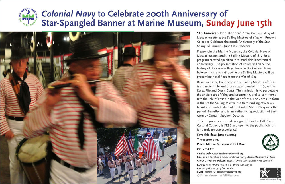 A poster designed for the Marine Museum at Fall River, to generate interest in Colonial Navy Day, 2014.