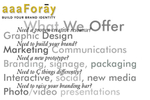 Graphic Design: George Delany's aaaForay, Inc, designs a variety of corporate communications employing the principle of strong corporate identity to build market success.
