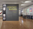Contact Warhol, Cantor Arts Center