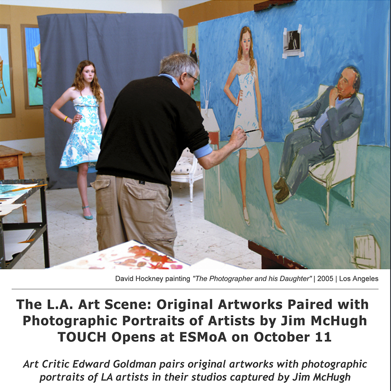The L.A. Art Scene: TOUCH Opens at ESMoA on October 11