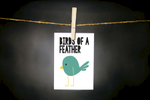 pURCHASE hEREfind your flock, yo. // birds of a feather always stick together.remind your friends just how important they are to you with this little guy.each card:is printed on 100# recycled + responsibly-sourced paper //measures 3.5{quote} x 5{quote} //is accompanied by a recycled kraft paper 4-bar envelope // professionally printed //individually packaged in sealed cellophane sleeve //crafted + printed in colorado, usa.