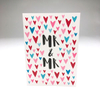 purchase heresweet + simple, this card boasts so much love for the new mr + mr.each card:is printed on 100# recycled + responsibly-sourced paper //measures 3.5{quote} x 5{quote} //is accompanied by a recycled kraft paper 4-bar envelope //professionally printed //individually packaged in sealed cellophane sleeve //crafted + printed in colorado, usa.