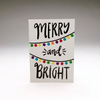 purchase heremerry + bright // why not send out this festive little gem to family + friends this year... it's bright + cheery + simple + festive // snag yours now while they're still in stock!each card is:printed on 100# recycled + responsibly-sourced paper //measuring 3.5{quote} x 5{quote} //accompanied by a recycled kraft 4-bar envelope //professionally printed on a digital press //individually packaged in sealed cellophane sleeve //made with mad love in colorado, usa.
