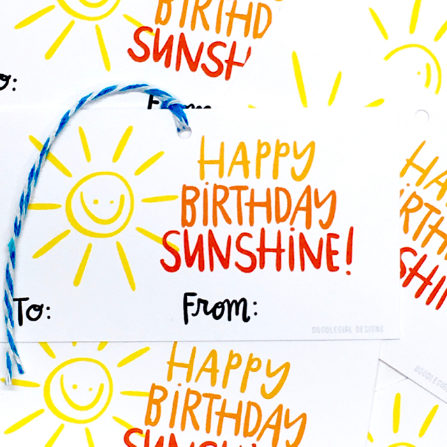 purchase herehappy birthday sunshine! these super fun new gift tags are are an easy way to jazz up any gift!set of 8 gift tags:-measure approximately 2{quote} x 3.5{quote} each-are printed on 61 lb bright white card stock-includes coordinating baker's twine-come packaged in an enclosed cello sleeve------------crafted + printed in colorado, usa.