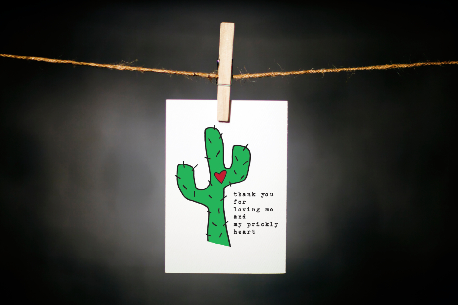 pURCHASE hERElet's face it... some folks are just a little easier to love than others // if you happen to have a (slightly) rough exterior, then this is the perfect card for you // let's face it, we can't all be warm + fuzzy and it's okay... embrace who you are, prickly or not.each card:is printed on 100# recycled + responsibly-sourced paper //measures 3.5{quote} x 5{quote} //is accompanied by a recycled kraft paper 4-bar envelope // professionally printed //individually packaged in sealed cellophane sleeve //crafted + printed in colorado, usa.