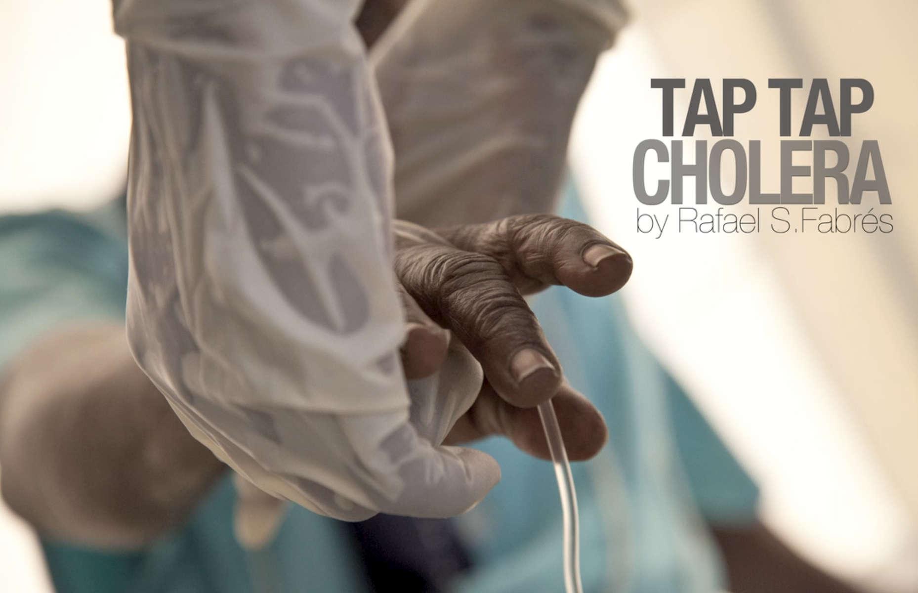 {quote}TAP TAP CHOLERA{quote} | RAFAEL FABRÉS: PHOTOGRAPHY, SOUND & CINEMATOGRAPHY
