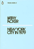 New York City in 1979by Kathy Ackerwith photographs by Anne TurynPenguin Random House UK, 2018adapted from Tops Stories #9