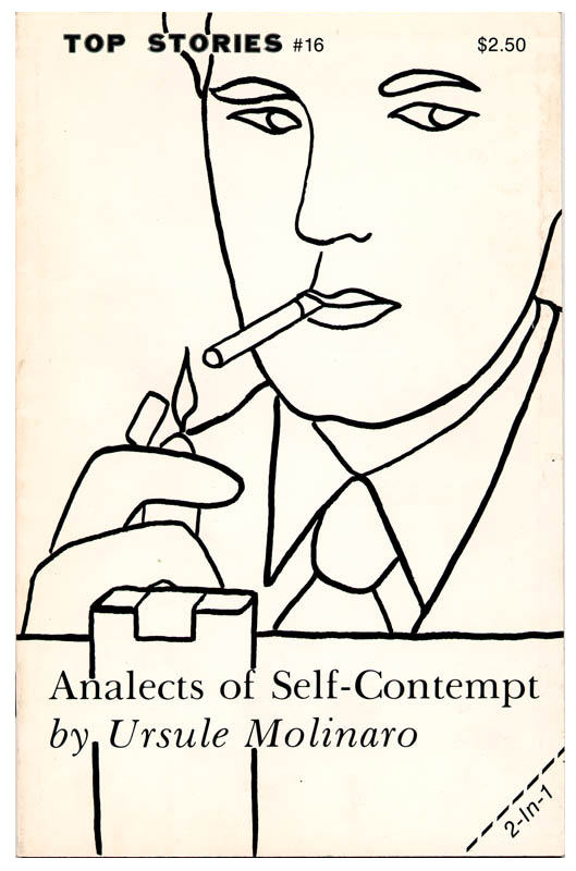 Analects of Self-Contempt© Ursule Molinaro