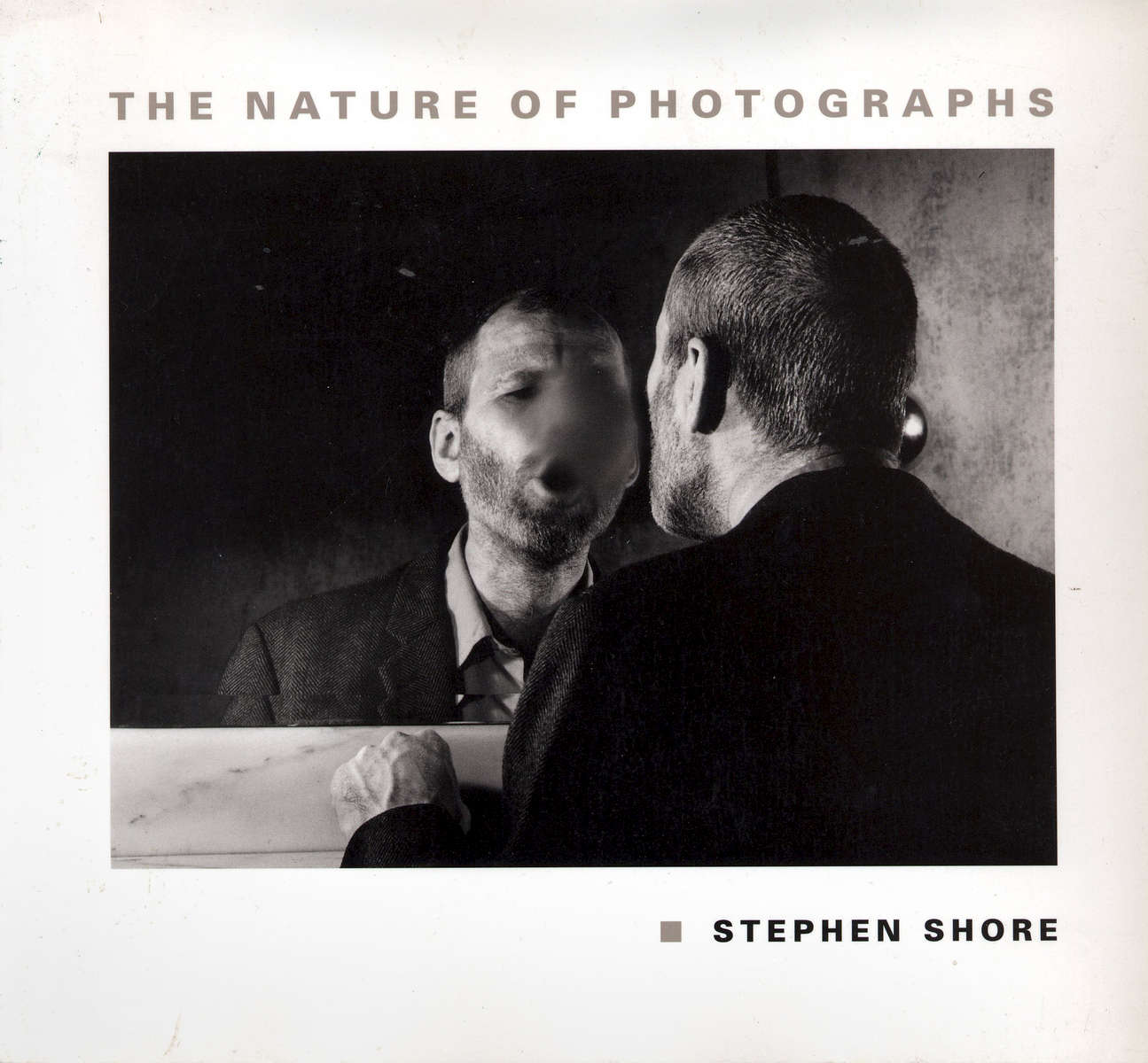 The Nature of Photographs by Stephen ShoreThe John Hopkins University Press, Baltimore and London 1998image by Anne Turyn page 7