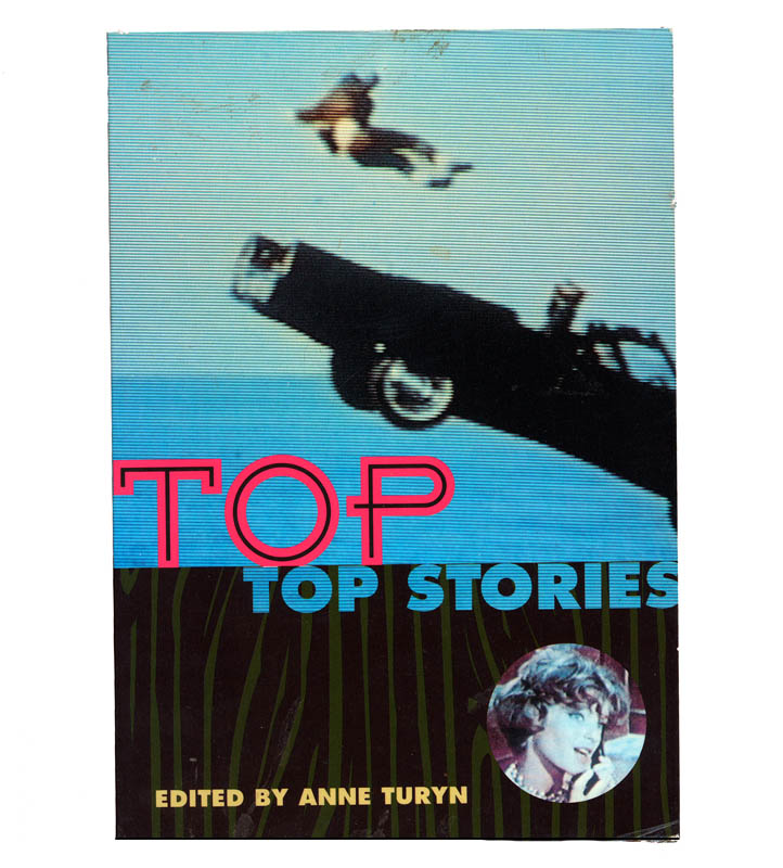 Anne Turyn, editorCity Lights Publisher, San Francisco, CA1991