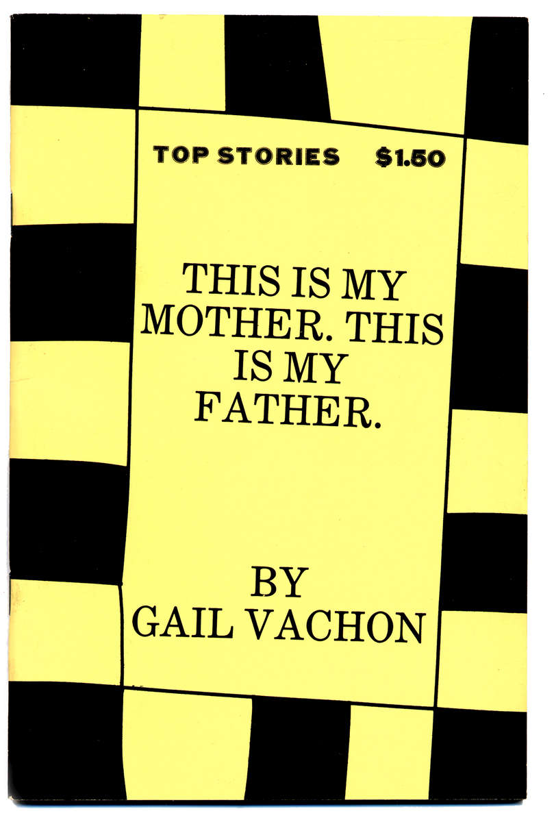 #6This is My Mother. This is My Father.by Gail Vachon1980