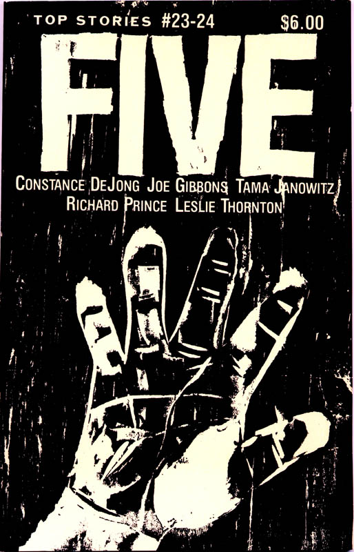 #23-24FIVEby Constance DeJong, Joe Gibbons, Tama Janowitz, Richard Prince, Leslie Thornton1986cover woodcut by Gail Vachon