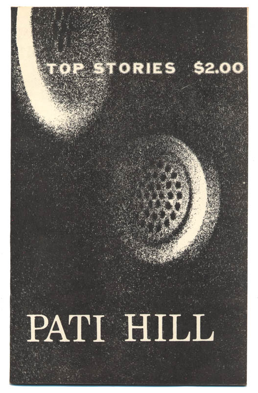 #33 Stories by Pati Hill1979, reprinted 1983