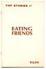 #7Eating Friendsby Jenny Holzer/ Peter Nadin1981