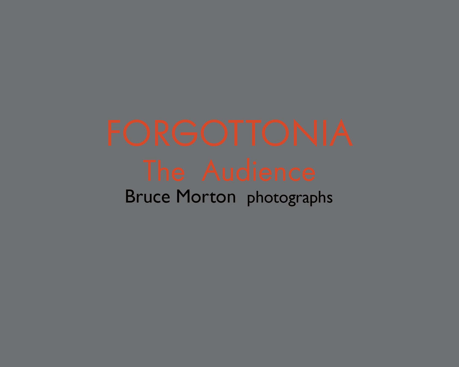 12_Forgottonia_Audience_BMorton