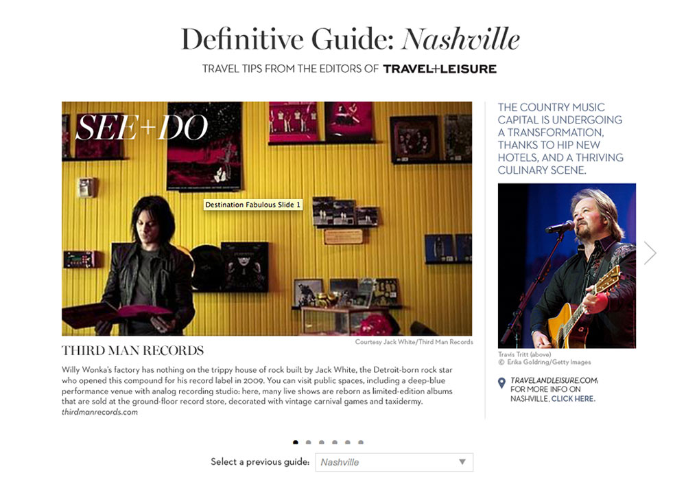 Photo Researcher for Travel and Leisure advertorial series called Destination Fabulous, suggested travel destinations in Nashville, Tenn.