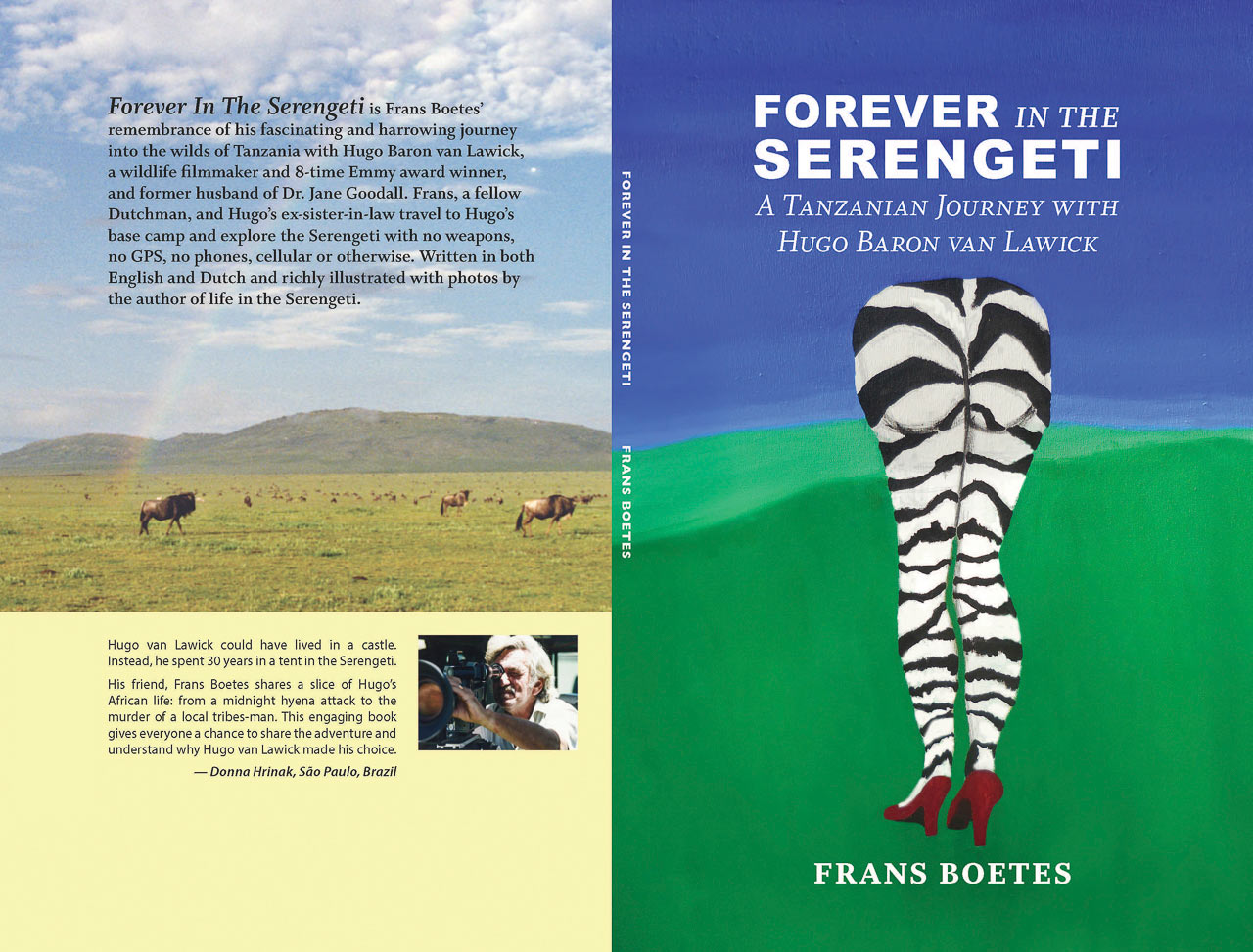 Client: Frans BoetesProject- Memoir: Forever in the Serengeti Images and text by Frans BoetesDesign: Paula Gillen