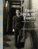 From Four to Forty: And Then Some by Martin KlapperPhoto editing and design: Paula Gillen