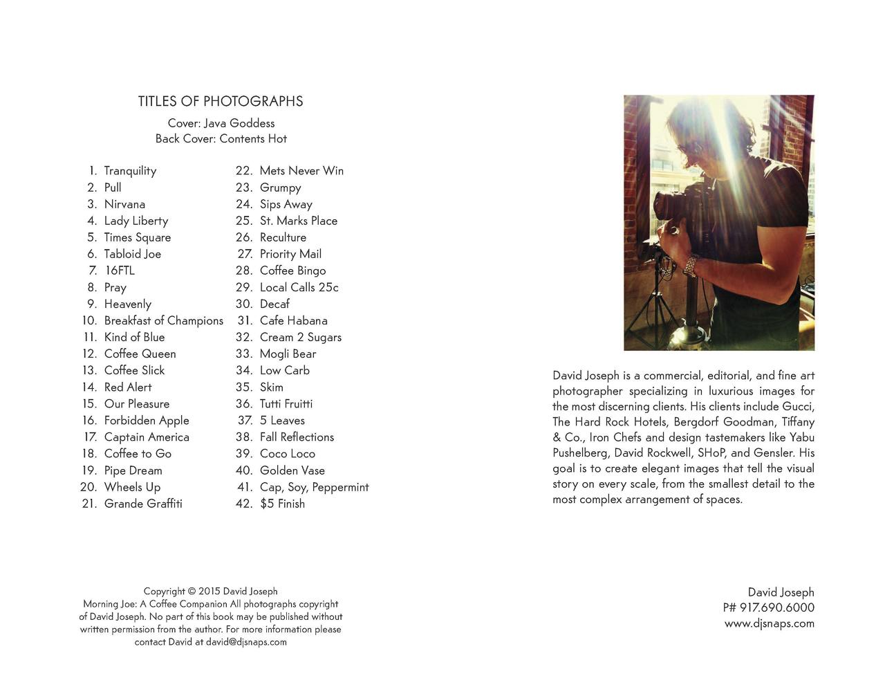 Morning Joe: Index page of photos by David JosephBook design and photo editing Paula GillenPrinter: Magcloud