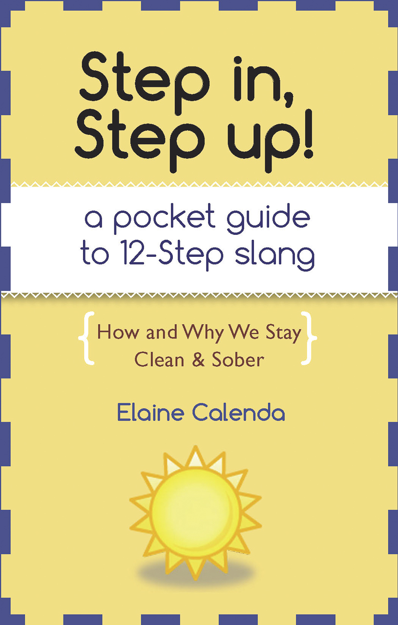 Step In, Step Up! by Elaine Calenda