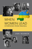 Cover Design: When Women Lead: Interviews from Rwanda by Lewis Wilkinson
