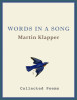 Words In A Song Poems by Martin Klapper