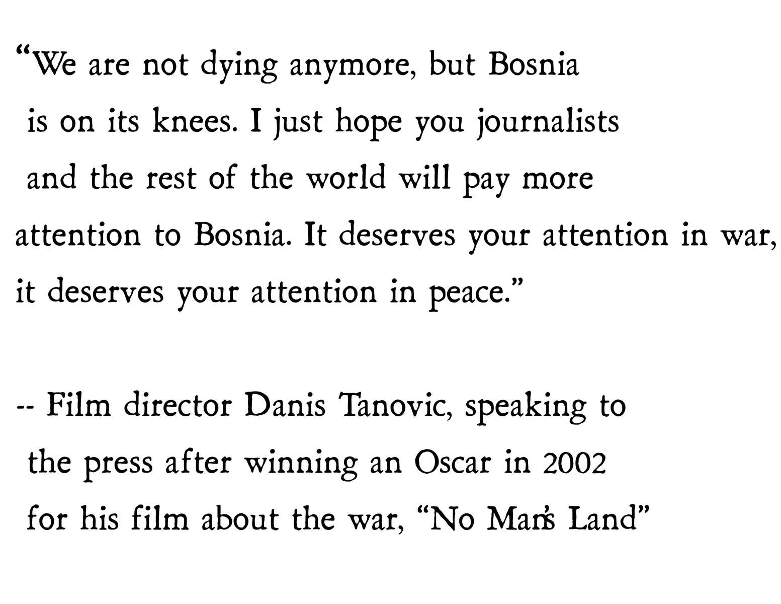 Danis-Tanovic-quote