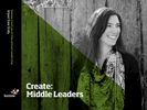 Create: Middle Leaders - Impact Case Study