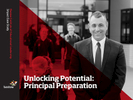 Unlocking Potential: Principal Preparation - Impact Case Study
