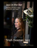 Trish with Andrew - piano, Jez bass and Mark drumsTrippets Lounge Bar, 89 Trippet Lane Sheffield, S1 4ELBooking advised: ginand jazz@outlook.com  T: 0114 276 2930