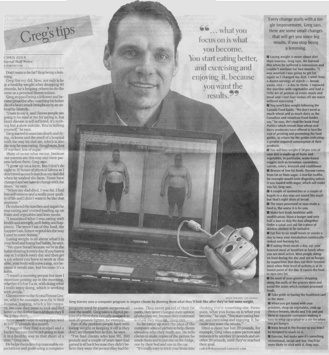 Chris Zdeb of the Edmonton Journal interviews personal trainer, Greg Harvey of Fit 'N' Well Personal Training inquiring about fitness and visualization.