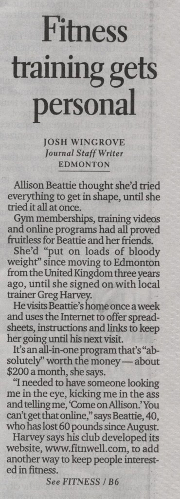 Josh Wingrove of the Edmonton Journal interviews Allison Beattie regarding the services of her in-home personal trainer; Greg Harvey of Fit 'N' Well Personal Training Inc.