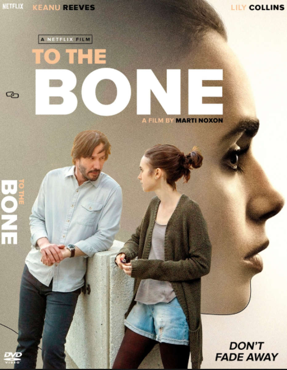 To The Bone (Netflix).